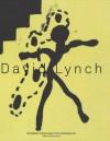 David Lynch: The Air Is On Fire - David Lynch