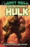 Hulk: Planet Hulk - Greg Pak, Aaron Lopresti, Carlo Pagulayan, Juan Santacruz