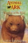 Wombat in the Wild (Animal Ark Series #17) - Ben M. Baglio, Lucy Daniels