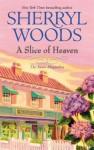 A Slice Of Heaven - Sherryl Woods