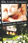 Picture Me Perfect - Stormy Glenn