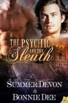 The Psychic and the Sleuth - Summer Devon, Bonnie Dee