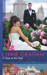 A Deal at the Altar - Lynne Graham