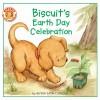 Biscuit's Earth Day Celebration - Alyssa Satin Capucilli, David Wenzel, Pat Schories