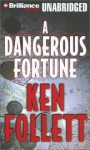 A Dangerous Fortune (Audio) - Ken Follett