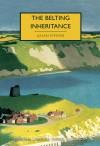 The Belting Inheritance - Julian Symons