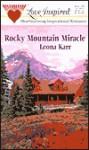 Rocky Mountain Miracle - Leona Karr