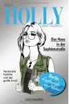 Holly. Das Haus in der Sophienstraße: Juli - Band 6 - Anna Friedrich
