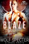 Blaze: M/M Gay Shifter Mpreg Romance (Dragon's Destiny: Fated Mates Book 4) - Angel Knots, Wolf Specter