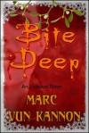 Bite Deep - Marc Vun Kannon