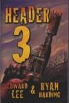 Header 3 - Edward Lee, Ryan Harding