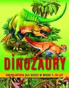 Dinozaury Encyklopedia dla dzieci w wieku 7 - 10 lat - Majewska Barbara