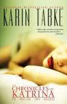 The Chronicles of Katrina - Karin Tabke