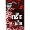 I Can Taste the Blood - Joe Schwartz, Erik T. Johnson, J. Daniel Stone, Josh Malerman, Anthony Rivera
