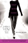 Violet on the Runway - Melissa C. Walker