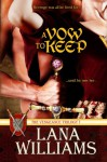 A Vow to Keep - Lana Williams