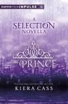 The Prince (The Selection, #0.5) - Kiera Cass