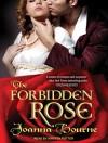 The Forbidden Rose - Joanna Bourne, Kirsten Potter
