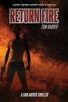 Return Fire - Tom Barber