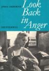 Look Back in Anger - John Osborne