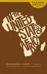In the United States of Africa - Abdourahman A. Waberi, Percival Everett, David Ball, Nicole Ball