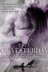 Edge of Yesterday (Edge Series Book 1) - Tarah Scott, Sue-Ellen Welfonder, Allie Mackay