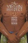 The Virgin Project, Volume 2 - Kevin Boze, Stasia Kato, Pepper Schwartz