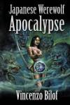 Japanese Werewolf Apocalypse - Vincenzo Bilof
