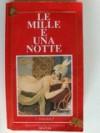 Le mille e una notte - Antoine Galland, Armando Dominicis