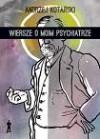 Wiersze o moim psychiatrze - Andrzej Kotański