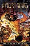 AMORY WARS ULTIMATE ED HC (MR) (The Amory Wars) - Claudio Sanchez, Gabriel Guzman, Mike S. Miller, Gus Vasquez