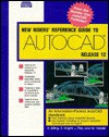 New Riders' Reference Guide to AutoCAD Release 12 - George Maestri