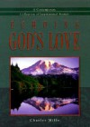 Echoing God's Love: A Contemporary Collection of Inspirational Stories - Charles Mills
