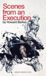 Scenes from an Execution (Oberon Modern Plays) - Howard Barker
