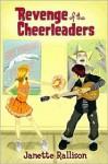 Revenge of the Cheerleaders - Janette Rallison