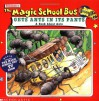The Magic School Bus Gets Ants In Its Pants: A Book About Ants - Linda Ward Beech, John Speirs, Joanna Cole