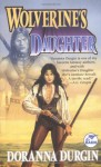 Wolverine's Daughter - Doranna Durgin