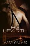 His Hearth (Warder, #1) - Mary Calmes
