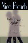 Killing Me Softly - Nicci French