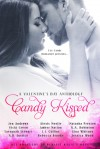 Candy Kissed: An Eye Candy Bookstore Valentine's Day Anthology - Jen Andrews, Vicki Green, A.D. Justice, Savannah Stewart, Alexis Noelle, Amber Nation, Rebecca Brooke, L.L. Collins, Natasha Preston, K.A. Robinson, Gina Whitney, Jessica Wood