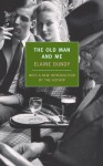 The Old Man and Me - Elaine Dundy