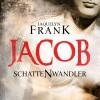 Jacob (Schattenwandler 1) - Jacquelyn Frank, Tanja Geke