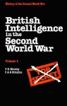 British Intelligence in the Second World War: Volume 4, Security and Counter-Intelligence - F.H. Hinsley