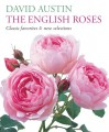 The English Roses: Classic Favorites and New Selections - David Austin, Howard Rice, Andrew Lawson