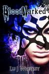 BloodMarked (The Fraktioneers Book 1) - Lu J Whitley