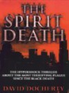 The Spirit Death - David Docherty