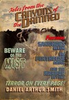 Tales from the Canyons of the Damned: No. 1 - Daniel Arthur Smith