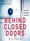 Behind Closed Doors - B.A. Paris, Georgia Maguire