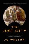 The Just City - Jo Walton