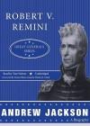 Andrew Jackson: A Biography - Robert V. Remini, Tom Weiner, Wesley K. Clark